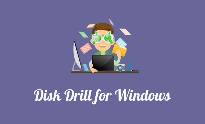 Disk Drill For Windows